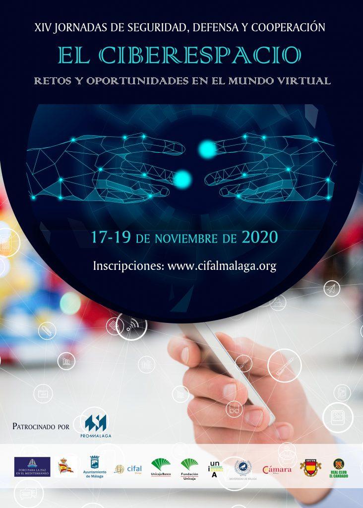XIV jornadas del Foro para la Paz en el Mediterráneo El Ciberespacio: Retos y oportunidades en el mundo virtual